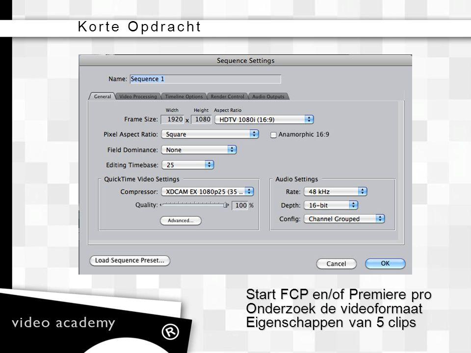 Start FCP en/of Premiere pro Onderzoek de videoformaat Eigenschappen van 5 clips