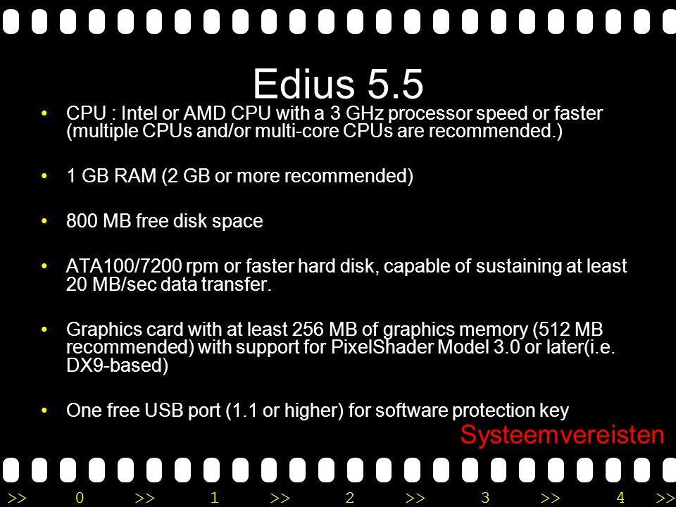 >>0 >>1 >> 2 >> 3 >> 4 >> Uitvoer Edius 5 HD