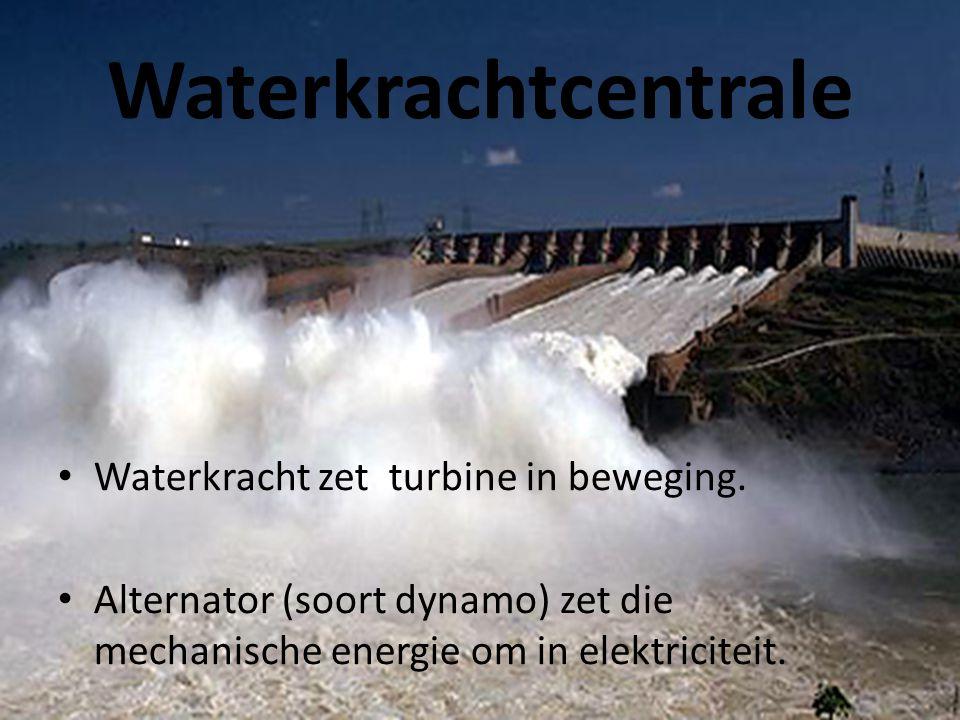 Waterkrachtcentrale • Waterkracht zet turbine in beweging. • Alternator (soort dynamo) zet die mechanische energie om in elektriciteit.