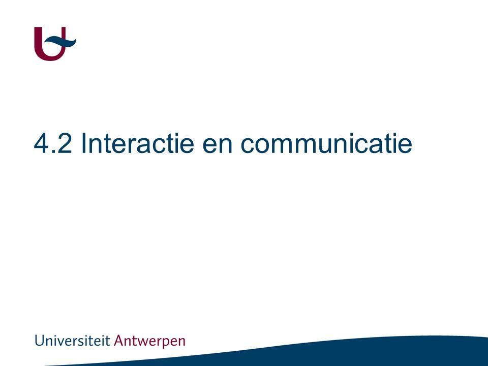 4.2 Interactie en communicatie