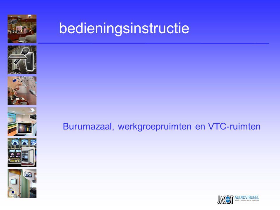 Burumazaal, werkgroepruimten en VTC-ruimten bedieningsinstructie