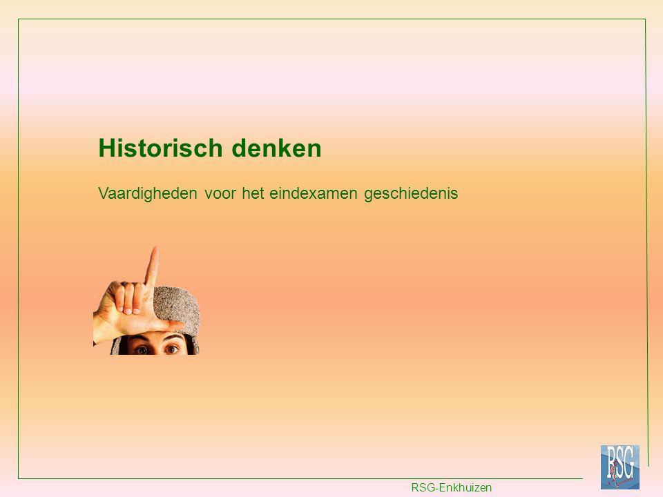 RSG-Enkhuizen Historisch denken Vaardigheden voor het eindexamen geschiedenis
