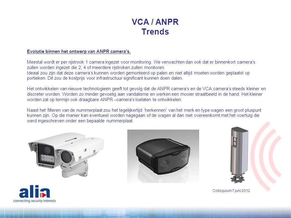 VCA / ANPR Trends All in one camera.Misschien evolueert de markt naar een all-in-one camera.