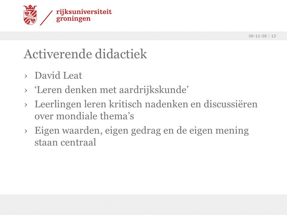 06-11-09 | 13 Activerende didactiek ›David Leat ›'Leren denken met aardrijkskunde' ›Leerlingen leren kritisch nadenken en discussiëren over mondiale t