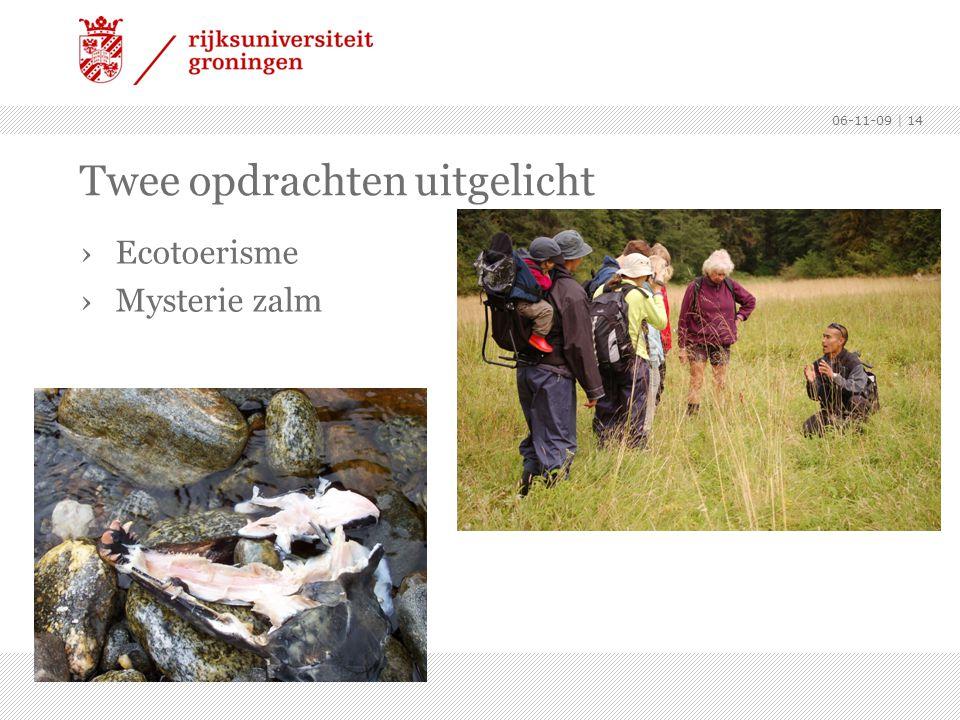 06-11-09 | 14 Twee opdrachten uitgelicht ›Ecotoerisme ›Mysterie zalm