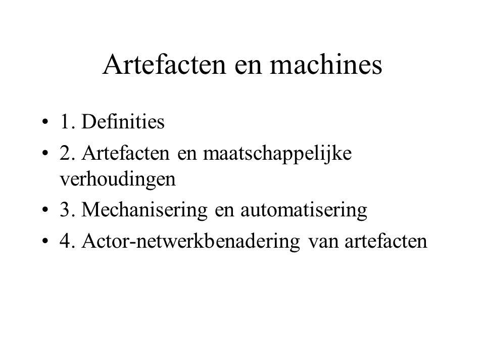 1.Definities •Artefacten: alles wat wordt gemaakt.