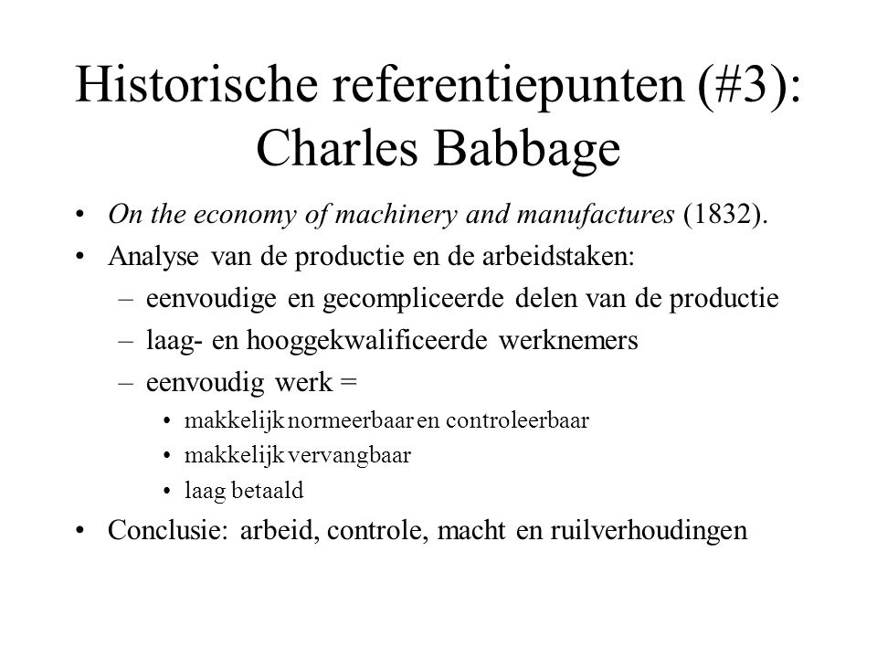 Historische referentiepunten (#3): Charles Babbage •On the economy of machinery and manufactures (1832).