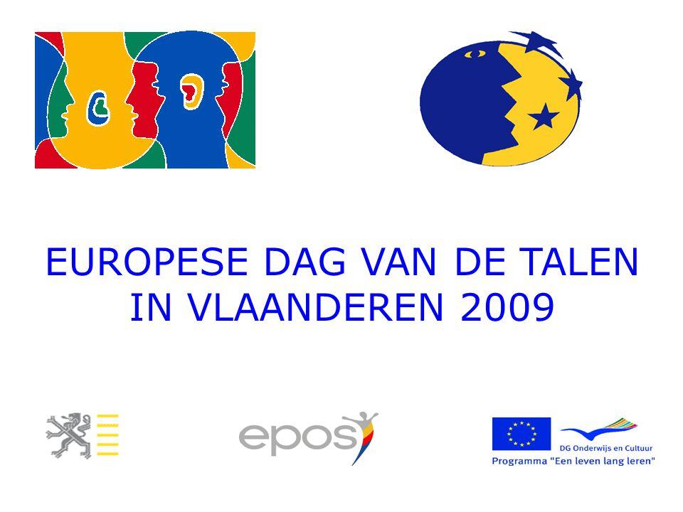 EUROPESE DAG VAN DE TALEN IN VLAANDEREN EUROPESE DAG VAN DE TALEN IN VLAANDEREN 2009