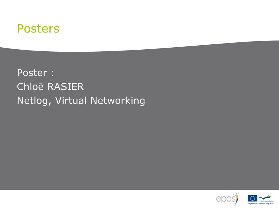Posters Poster : Chloë RASIER Netlog, Virtual Networking
