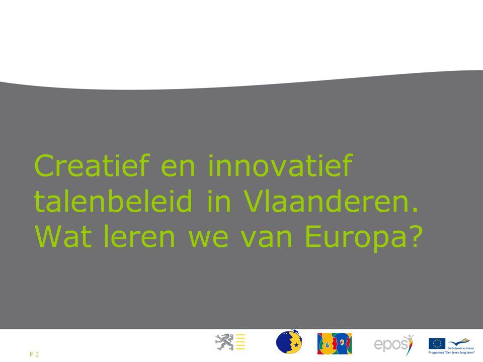 P 2 Creatief en innovatief talenbeleid in Vlaanderen. Wat leren we van Europa?