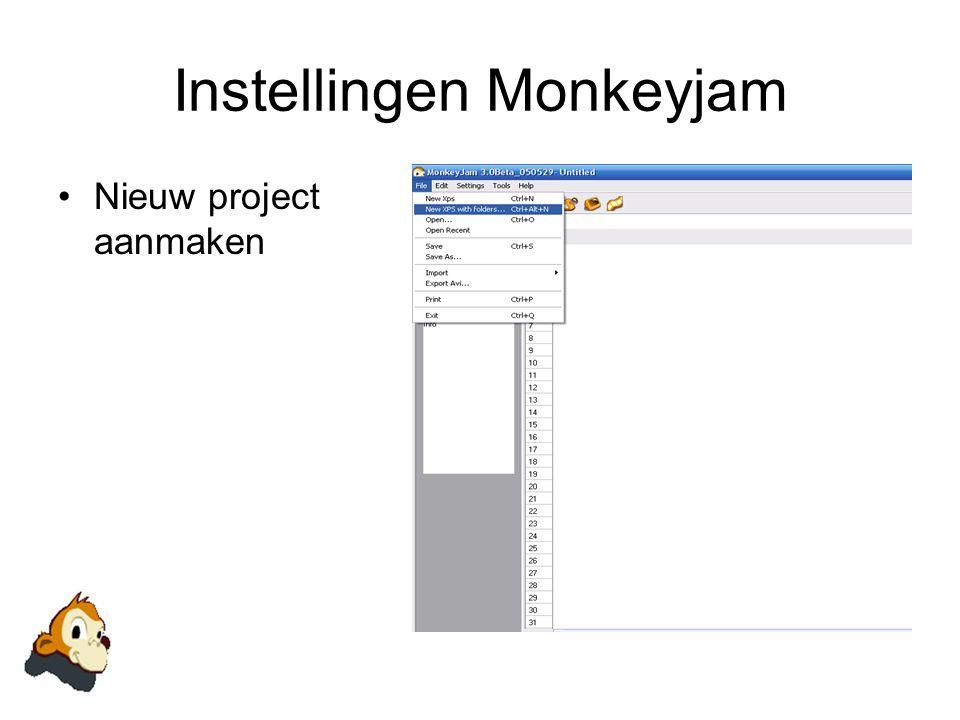Instellingen Monkeyjam •Nieuw project aanmaken