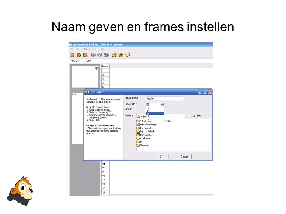Naam geven en frames instellen