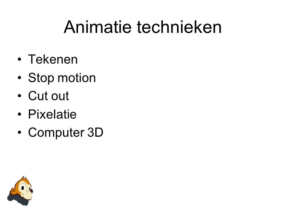 Animatie technieken •Tekenen •Stop motion •Cut out •Pixelatie •Computer 3D