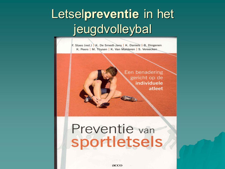Letselpreventie in het jeugdvolleybal Schouderletsels:  Onevenwicht lengte schouderkapsel  Té weining core stability  Meisjes meer risico (spiermassa)