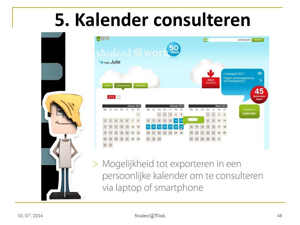05/07/2014 Student@Work 48 5. Kalender consulteren
