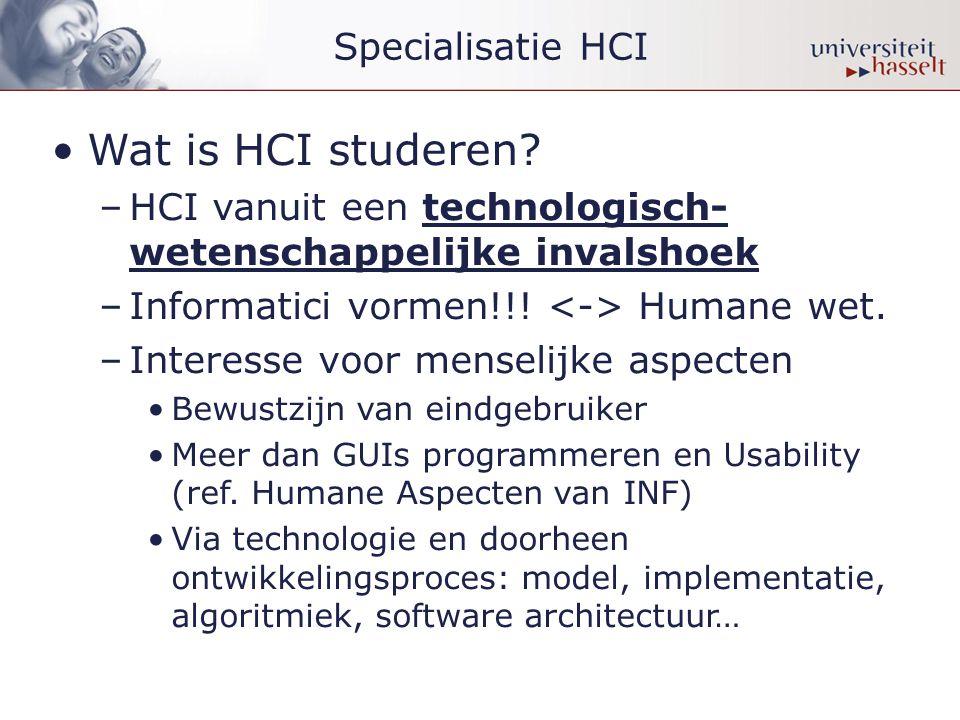 •Wat is HCI studeren.