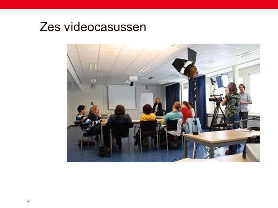 12 Zes videocasussen