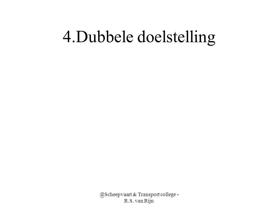 4.Dubbele doelstelling