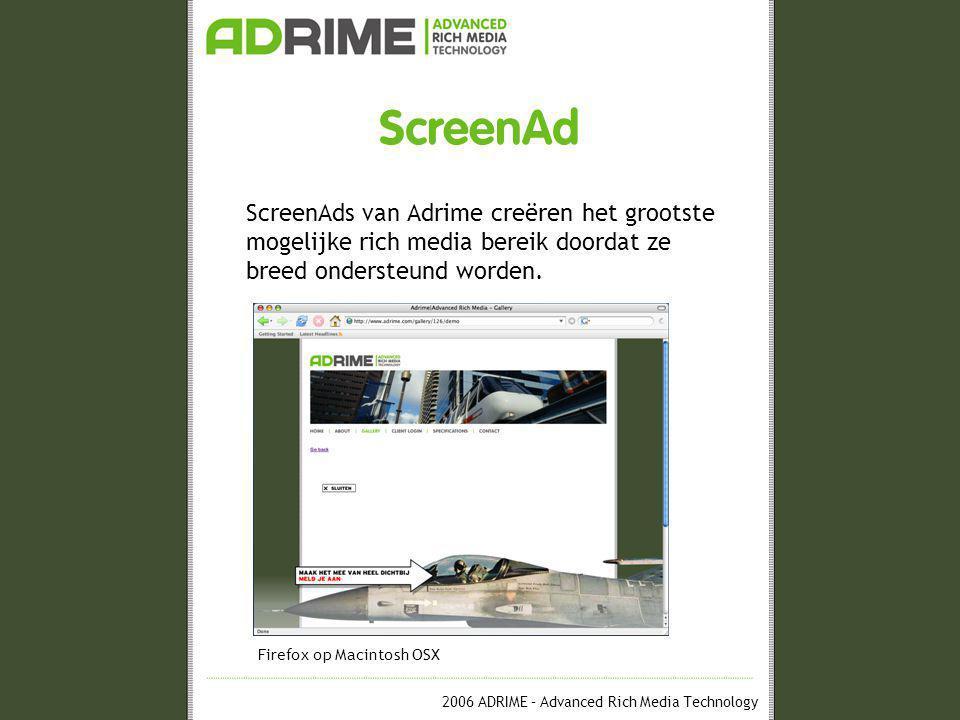 2006 ADRIME – Advanced Rich Media Technology ScreenAd •Werking ScreenAd One-Tag © systeem Ad-serving