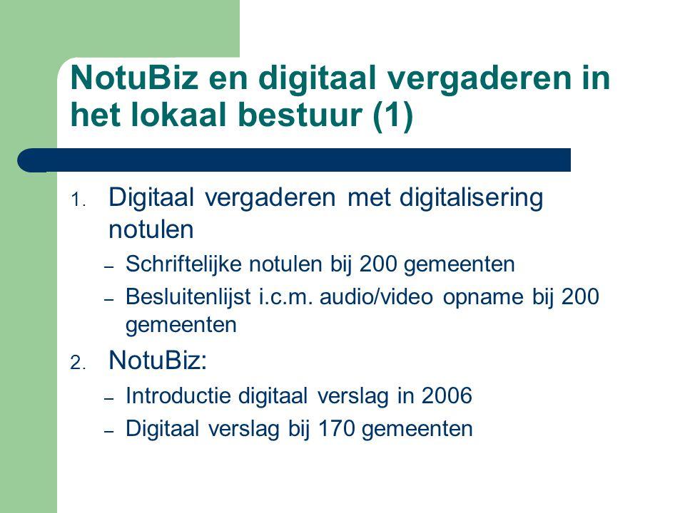 NotuBiz en digitaal vergaderen in het lokaal bestuur (1) 1.