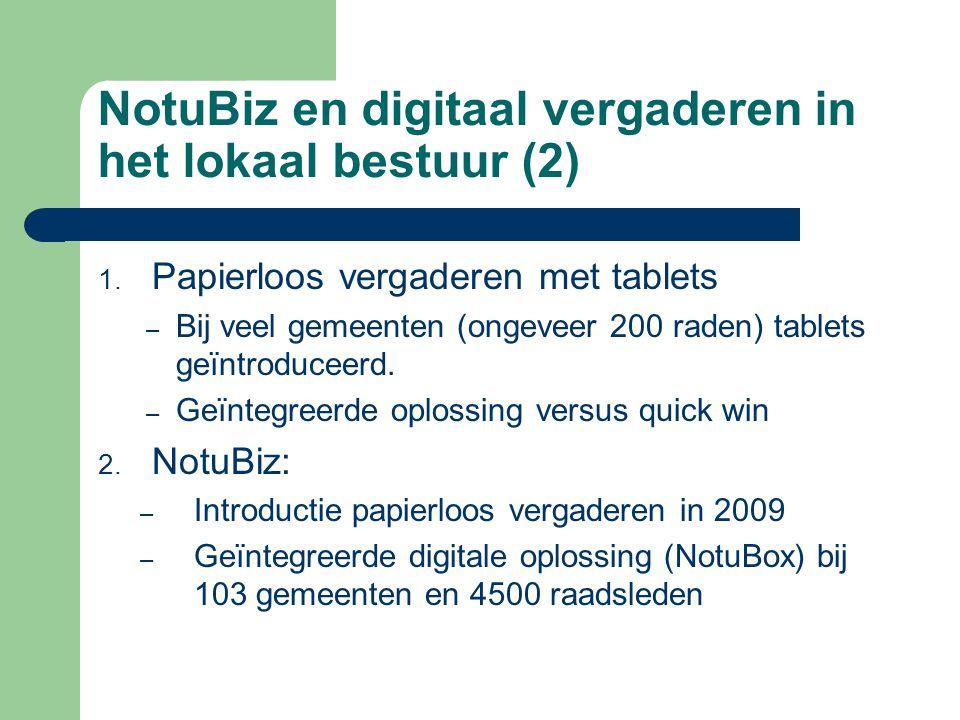 NotuBiz en digitaal vergaderen in het lokaal bestuur (2) 1.