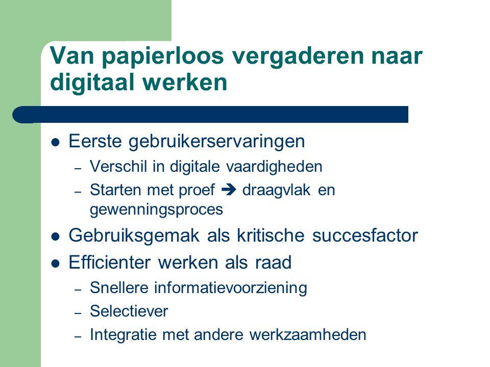 Toekomst digitale raad  Hoe kan de raad sterker worden van digitalisering.