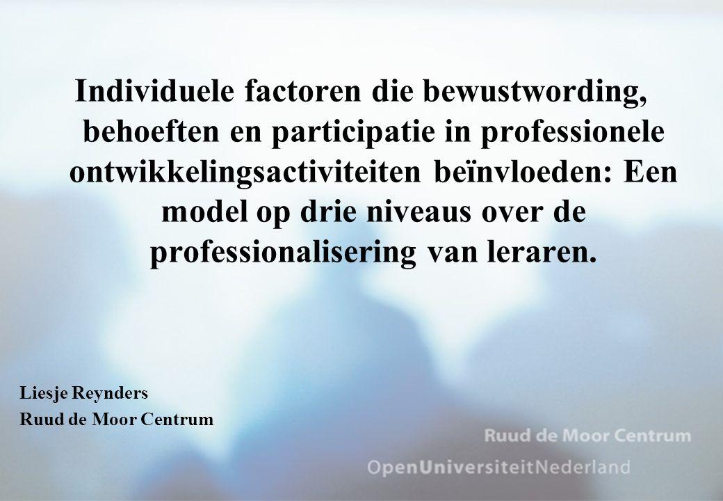 Doel van de studie Hoe kunnen leraren gestimuleerd worden om zich bewust te worden van professionaliseringsbehoeften en deel te nemen aan professionele ontwikkelingsactiviteiten.