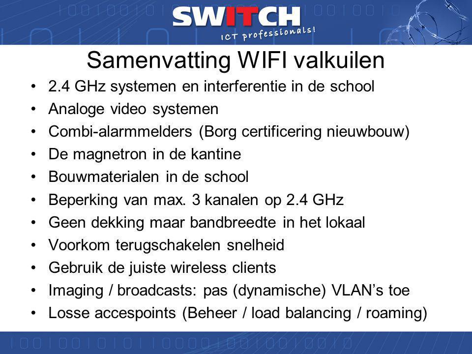 Wifi expertise voor het onderwijs •> 50% van de notebooks heeft een slechte WIFI kaart (  Valkuil: standaard niet goed geschikt voor 5 GHz) !.