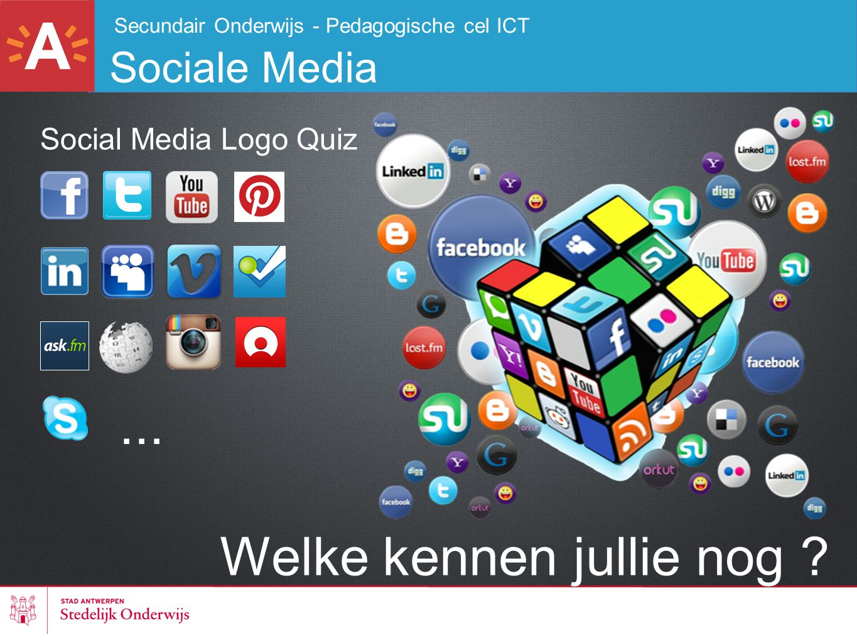 Secundair Onderwijs - Pedagogische cel ICT Sociale Media Welke kennen jullie nog ? Social Media Logo Quiz...