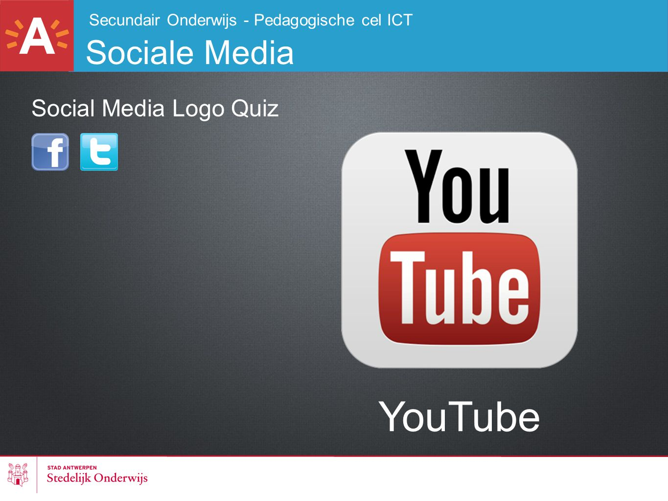 Secundair Onderwijs - Pedagogische cel ICT Sociale Media YouTube Social Media Logo Quiz
