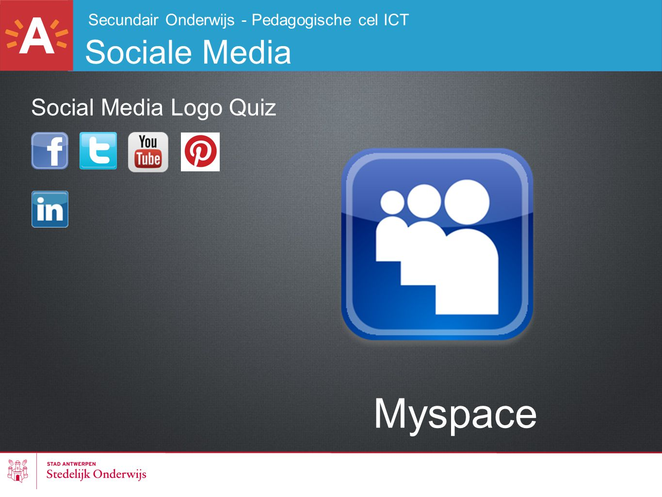 Secundair Onderwijs - Pedagogische cel ICT Sociale Media Myspace Social Media Logo Quiz