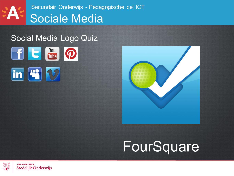 Secundair Onderwijs - Pedagogische cel ICT Sociale Media FourSquare Social Media Logo Quiz