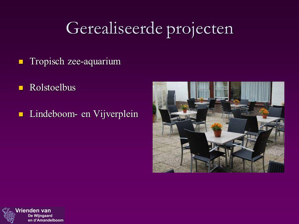 Gerealiseerde projecten  Tropisch zee-aquarium  Rolstoelbus  Lindeboom- en Vijverplein