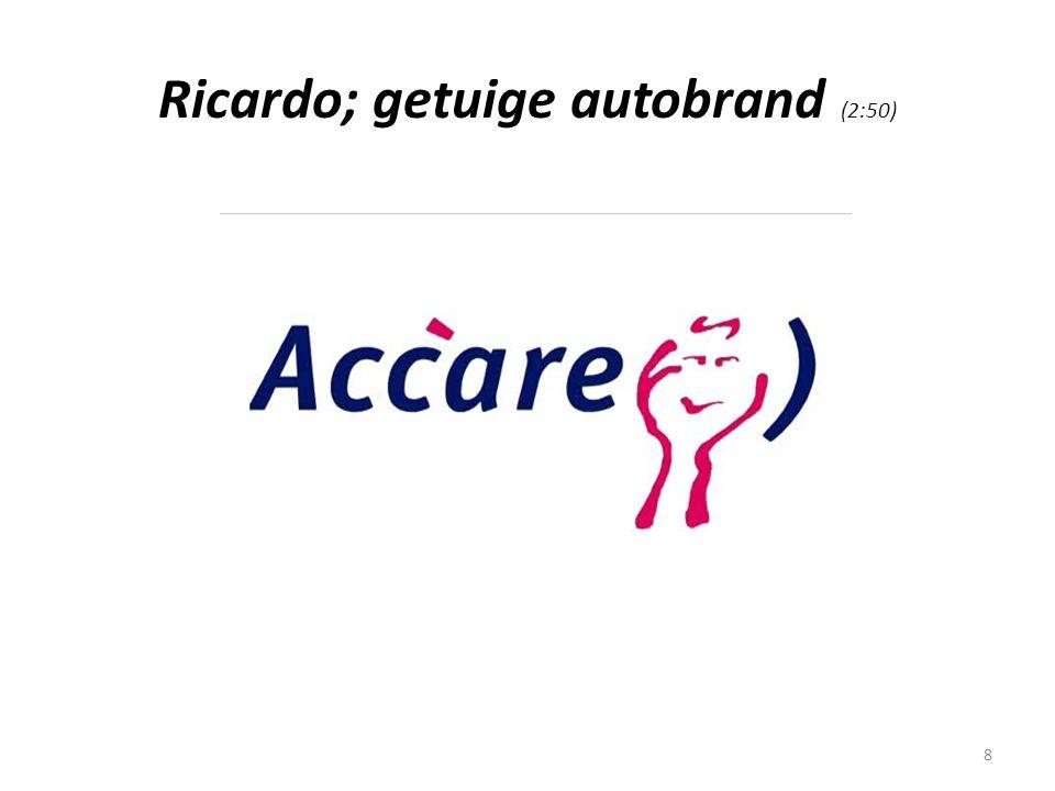 8 Ricardo; getuige autobrand (2:50)