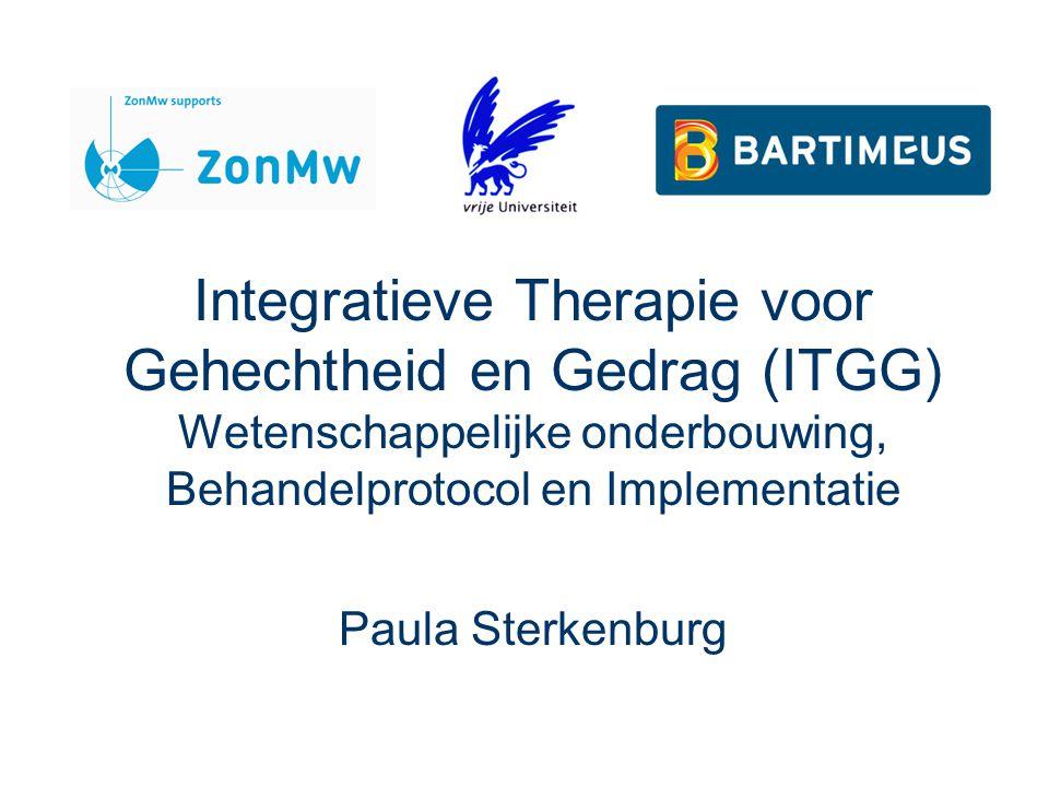 Integratieve Therapie voor Gehechtheid en Gedrag (ITGG) Wetenschappelijke onderbouwing, Behandelprotocol en Implementatie Paula Sterkenburg