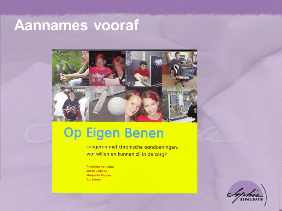Groepssamenstelling  Brenda19 jaar, NL blank, Niemann Pick 2  Dimitri22 jaar, NL blank, Cerebrale parese  Bart21 jaar, NL-indon, Spina bifida  Sem17 jaar, NL blank, Dwarslaesie T8-T10  Prem20 jaar, NL-Sur Hin, Cong.