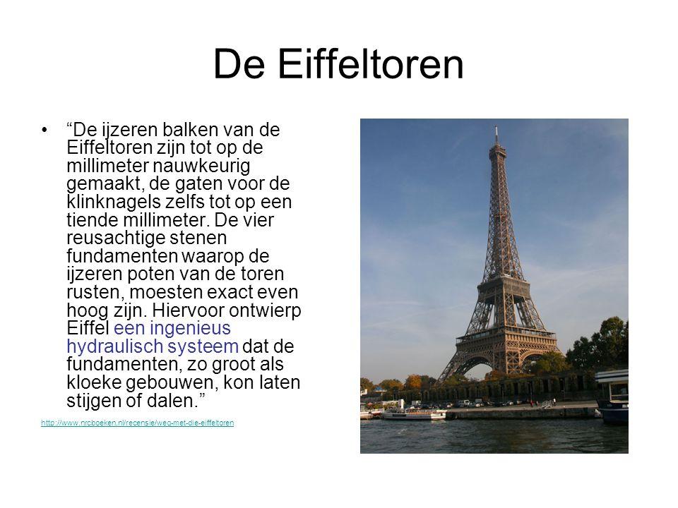 De Eiffeltoren • De ijzeren balken van de Eiffeltoren zijn tot op de millimeter nauwkeurig gemaakt, de gaten voor de klinknagels zelfs tot op een tiende millimeter.
