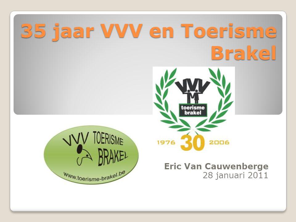 35 jaar VVV en Toerisme Brakel Eric Van Cauwenberge 28 januari 2011
