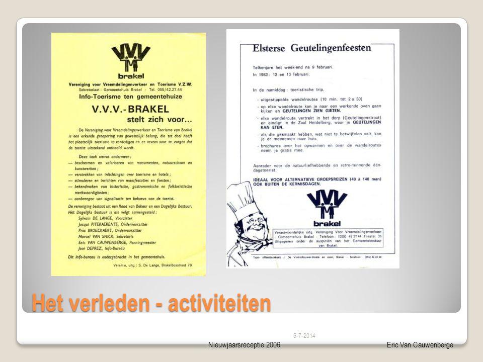 Nieuwjaarsreceptie 2006Eric Van Cauwenberge Het verleden - activiteiten 5-7-2014