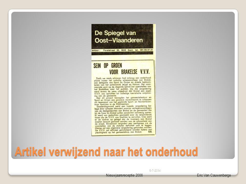 Nieuwjaarsreceptie 2006Eric Van Cauwenberge Artikel verwijzend naar het onderhoud 5-7-2014
