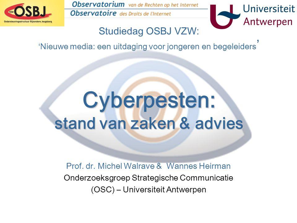Cyberpesten Interessante links: www.internet-observatory.be (praktijkfiches) www.ua.ac.be/tiro www.ua.ac.be/strategischecommunicatie www.saferinternet.be www.web4me.be www.cyberpesten.be