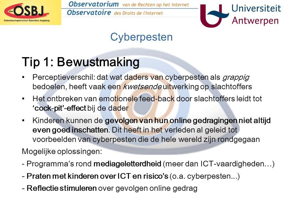 Cyberpesten •Perceptieverschil: dat wat daders van cyberpesten als grappig bedoelen, heeft vaak een kwetsende uitwerking op slachtoffers •Het ontbreke