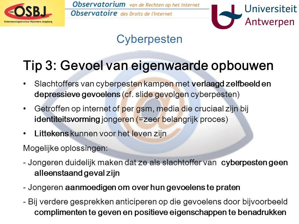 Cyberpesten •Slachtoffers van cyberpesten kampen met verlaagd zelfbeeld en depressieve gevoelens (cf. slide gevolgen cyberpesten) •Getroffen op intern