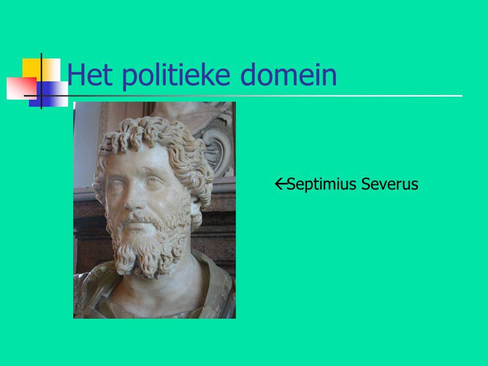 Het politieke domein  Septimius Severus