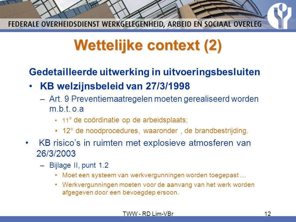 Wettelijke context (2) Gedetailleerde uitwerking in uitvoeringsbesluiten •KB welzijnsbeleid van 27/3/1998 –Art. 9 Preventiemaatregelen moeten gerealis