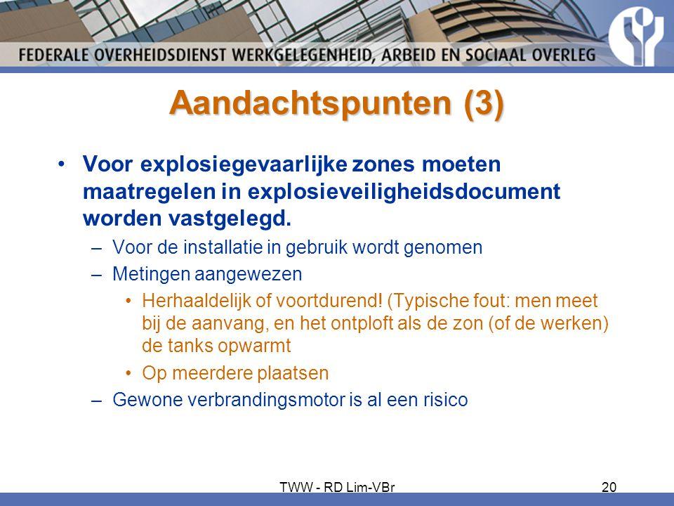 Aandachtspunten (3) •Voor explosiegevaarlijke zones moeten maatregelen in explosieveiligheidsdocument worden vastgelegd. –Voor de installatie in gebru