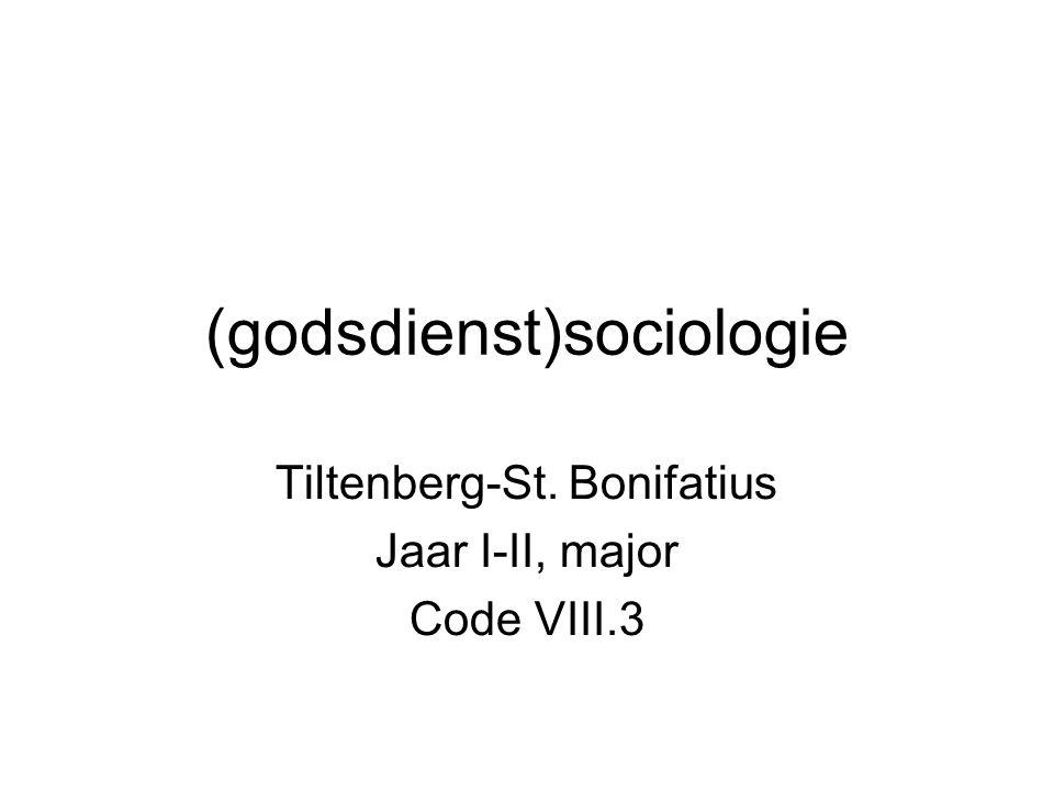 (godsdienst)sociologie Tiltenberg-St. Bonifatius Jaar I-II, major Code VIII.3