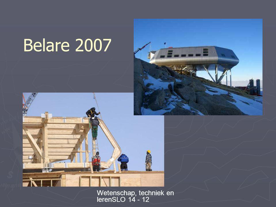 Wetenschap, techniek en lerenSLO 14 - 12 Belare 2007