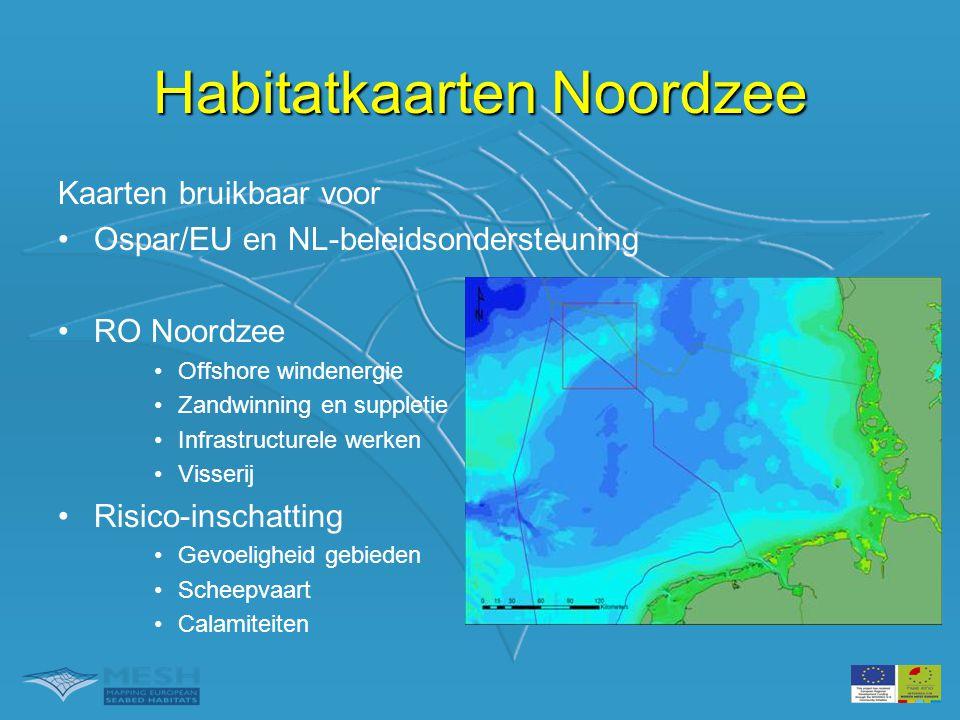 Habitatkaarten Noordzee •Gebruik •Misbruik •Wat is er zoal.