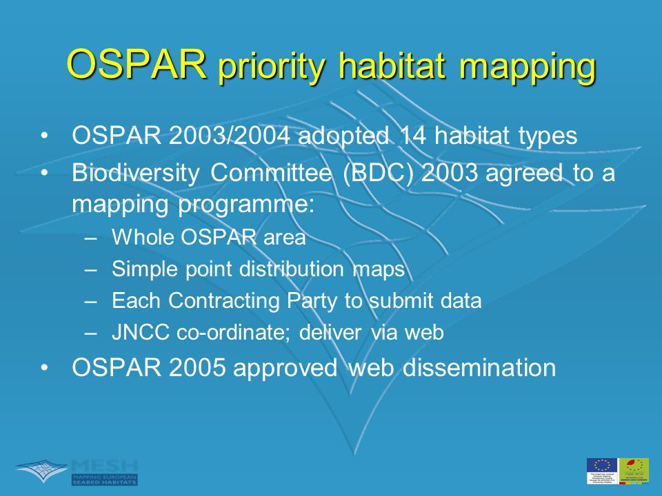 Voorbeeld Habitatverplichtingen EU Habitatrichtlijn •OSPAR priority habitat mapping Habitat 1180: Natural gas seeps & pock marks MPA = Habitats voor NL?